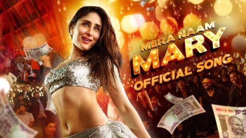 Mera Naam Mary Hai Song from Brothers ft Kareena Kapoor, Sidharth Malhotra