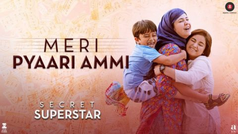 Meri Pyaari Ammi Song from Secret Superstar ft Zaira Wasim