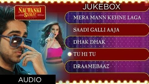 Nautanki Saala Full Songs Jukebox