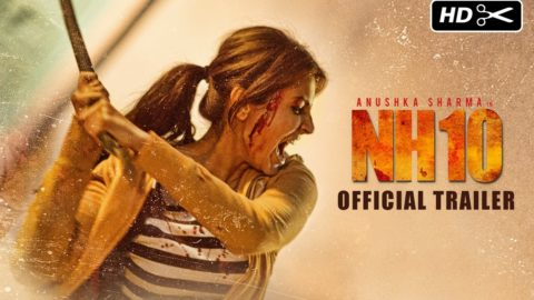NH10 Official Trailer Ft Anushka Sharma, Neil Bhoopalam, Darshan Kumaar