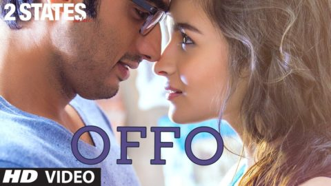 Offo Song – 2 States