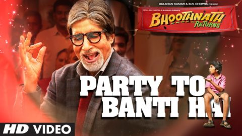 Party Toh Banti Hai Song – Bhoothnath Returns