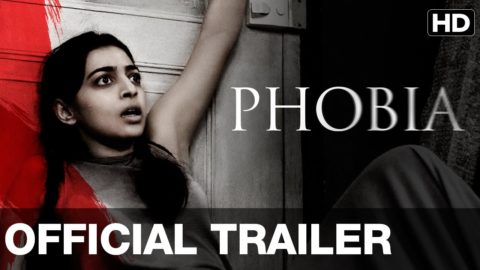 Phobia Official Trailer starring Radhika Apte