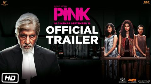 Pink Official Trailer starring Amitabh Bachchan, Taapsee Pannu