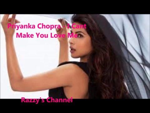 Priyanka Chopra's 3rd Single I Can't Make You Love Me Is Instant Hit
