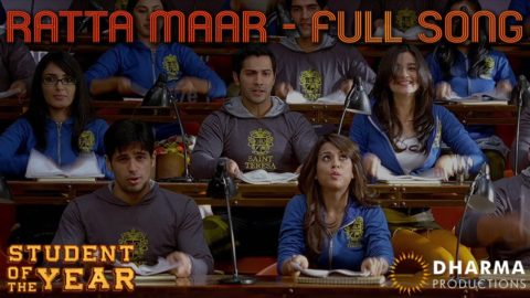 Ratta Maar Song – Student Of The Year