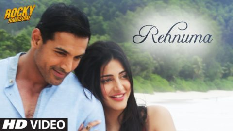 Rehnuma Song from Rocky Handsome ft John Abraham, Shruti Haasan