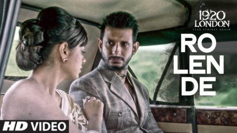 Ro Len De  Song from 1920 London ft Sharman Joshi, Meera Chopra