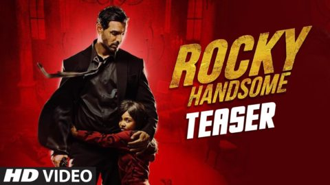 Rocky Handsome Official Teaser starring John Abraham, Shruti Haasan