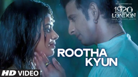 Rootha Kyun Song from 1920 London ft Sharman Joshi, Meera Chopra