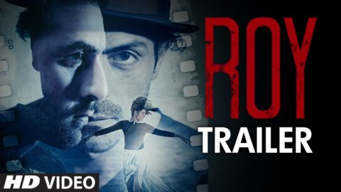 Roy Official Theatrical Trailer