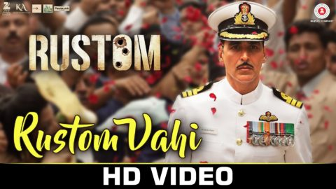 Rustom Vahi Song from Rustom ft Akshay Kumar, Ileana D'cruz, Esha Gupta