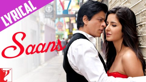 Saans full song with Lyrics – Jab Tak Hai Jaan