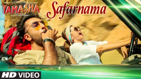 Safarnama Song from Tamasha ft Ranbir Kapoor, Deepika Padukone