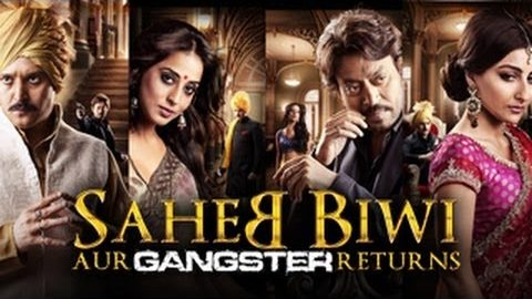 Saheb Biwi Aur Gangster Returns Theatrical Trailer