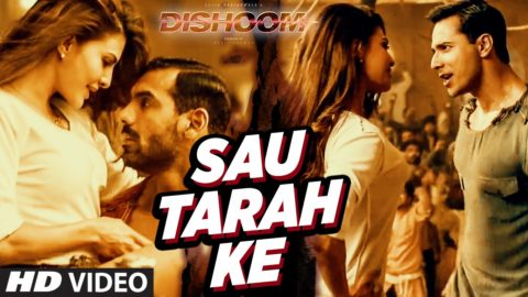 Sau Tarah Ke Song from Dishoom ft John Abraham, Varun Dhawan, Jacqueline Fernandez