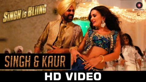 Singh & Kaur Song from Singh Is Bliing ft Akshay Kumar, Amy Jackson