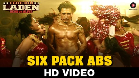 Six Pack Abs Song from Tere Bin Laden : Dead Or Alive ft Ali Zafar