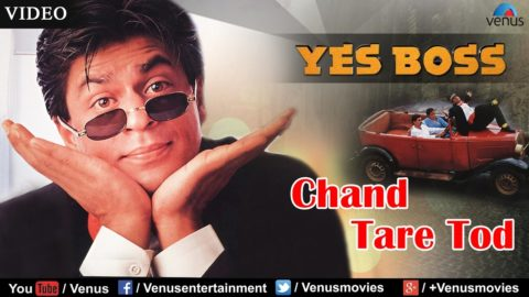 SOTD: Chaand Taare – Yes Boss
