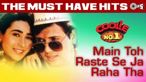 SOTD : Main To Raste Se Ja Raha Tha – Hero No 1