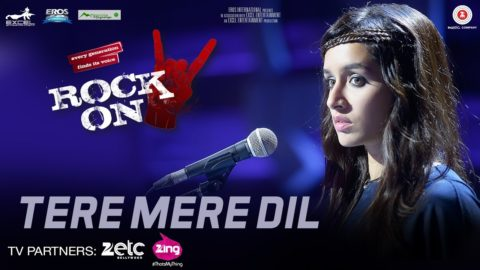 Tere Mere Dil Song from Rock On 2 ft Farhan Akhtar, Shraddha Kapoor