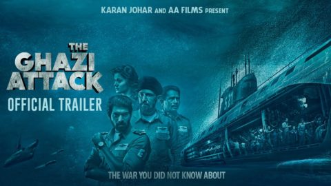 The Ghazi Attack Official Trailer starring Rana Daggubati, Taapsee Pannu, Kay Kay Menon