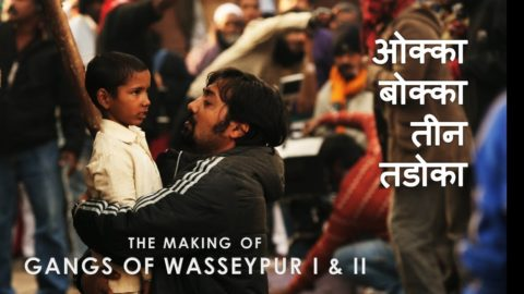 The Making of Gangs of Wasseypur