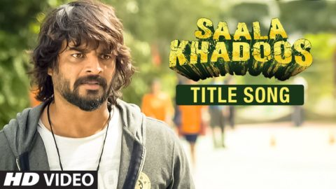 Title Song from Saala Khadoos ft Madhavan, Ritika Singh