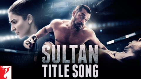 Title Song from Sultan ft Salman Khan