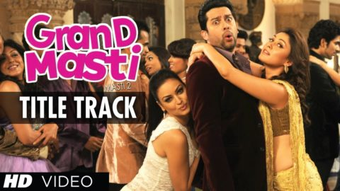 Title Song – Grand Masti