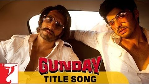Title Song – Gunday
