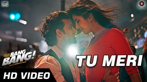 Tu Meri Song – Bang Bang