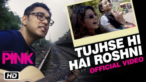 Tujhse Hi Hai Roshni Song from Pink ft Amitabh Bachchan, Taapsee Pannu