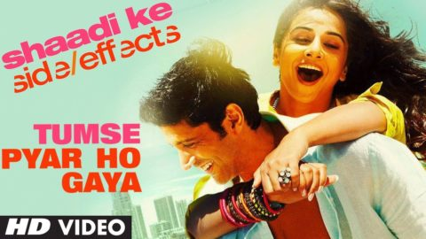 Tumse Pyar Ho Gaya Song – Shaadi Ke Side Effects