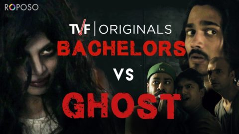 TVF Bhootiyapa – Bachelors Vs Ghost