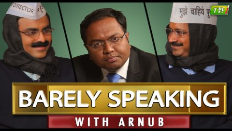 TVF's Barely Speaking with Arnub – Arvind Kejriwal
