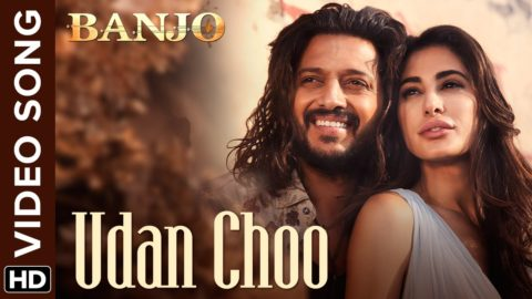 Udan Choo Song from Banjo ft Riteish Deshmukh, Nargis Fakhri