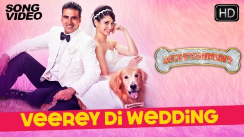 Veerey Di Wedding Song – Entertainment