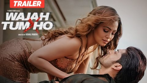 Wajah Tum Ho Official Trailer starring Sharman Joshi, Sana Khan