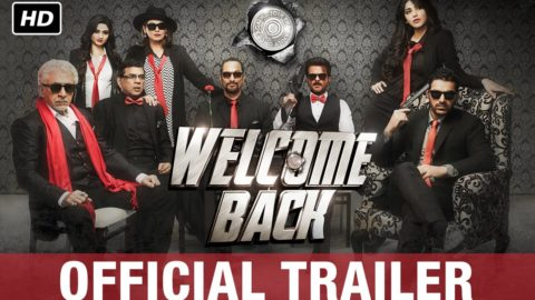 Welcome Back Theatrical Trailer starring John Abraham, Anil Kapoor, Nana Patekar