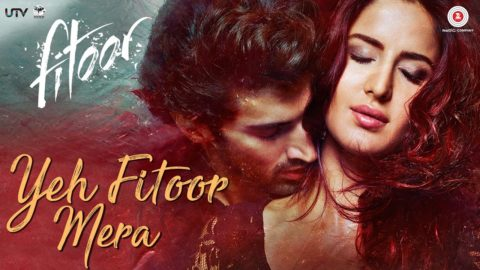 Yeh Fitoor Mera Song from Fitoor ft Aditya Roy Kapur, Katrina Kaif