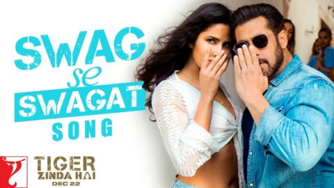 Swag Se Swagat Song from Tiger Zinda Hai ft Salman Khan, Katrina Kaif