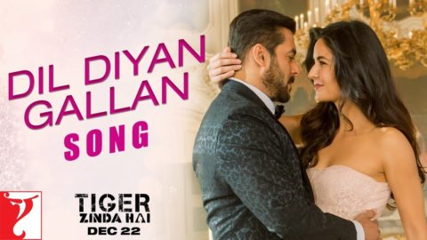 Dil Diyan Gallan Song from Tiger Zinda Hai ft Salman Khan, Katrina Kaif