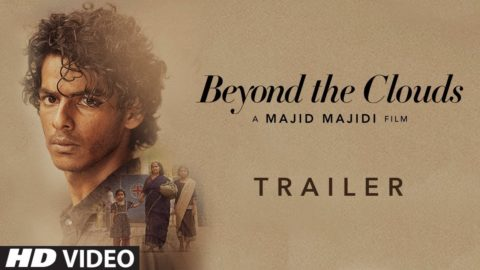 Beyond The Clouds Official Trailer starring Ishaan Khatter, Malavika Mohanan