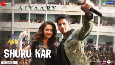 Shuru Kar Song from Aiyaary ft Sidharth Malhotra, Rakul Preet