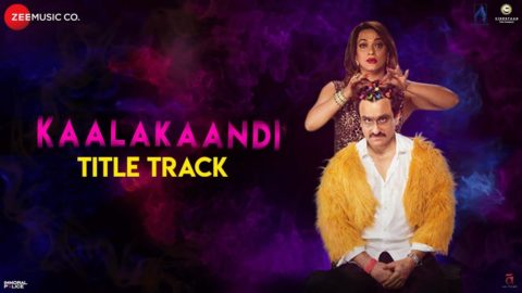 Title Song from Kaalakaandi ft Saif Ali Khan