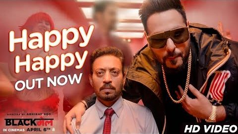 Happy Happy Song from Blackmail ft Irrfan Khan
