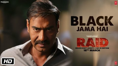 Black Jama Hai Song from Raid ft Ajay Devgn