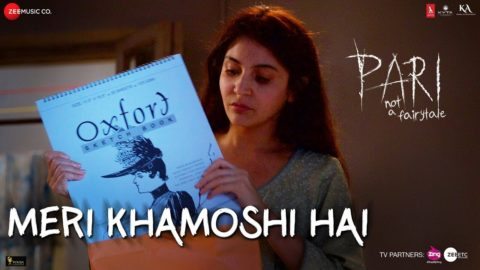 Meri Khamoshi Hai Song from Pari ft Anushka Sharma, Parambrata Chatterjee