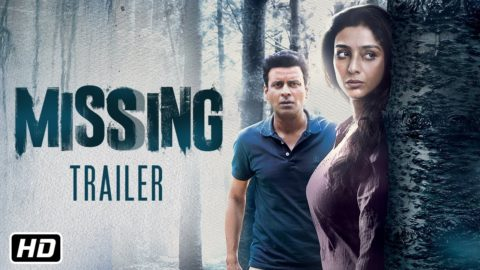 Missing Official Trailer starring Tabu, Manoj Bajpayee, Annu Kapoor